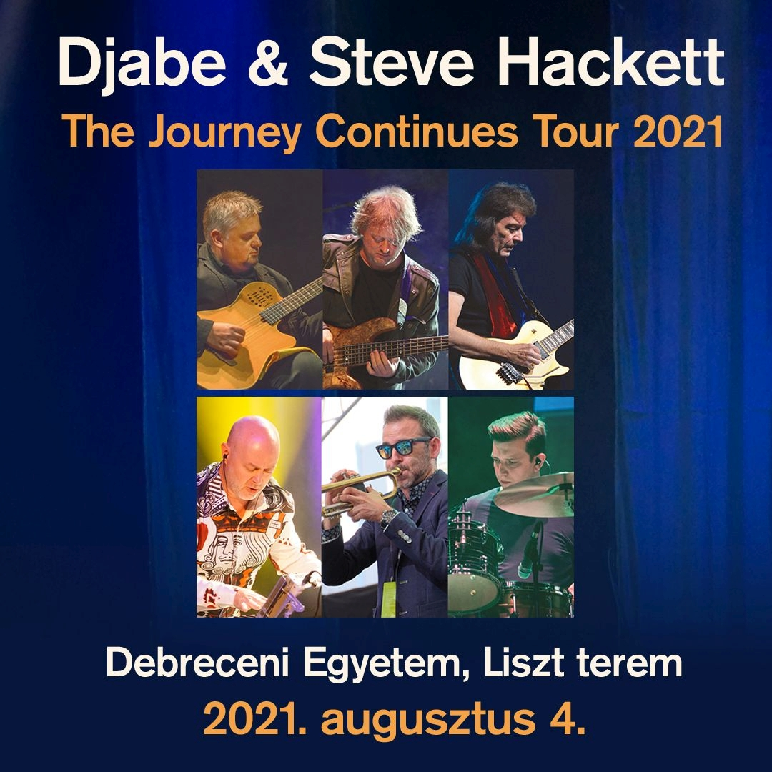 Djabe & Steve Hackett - The Journey Continues Tour 2021