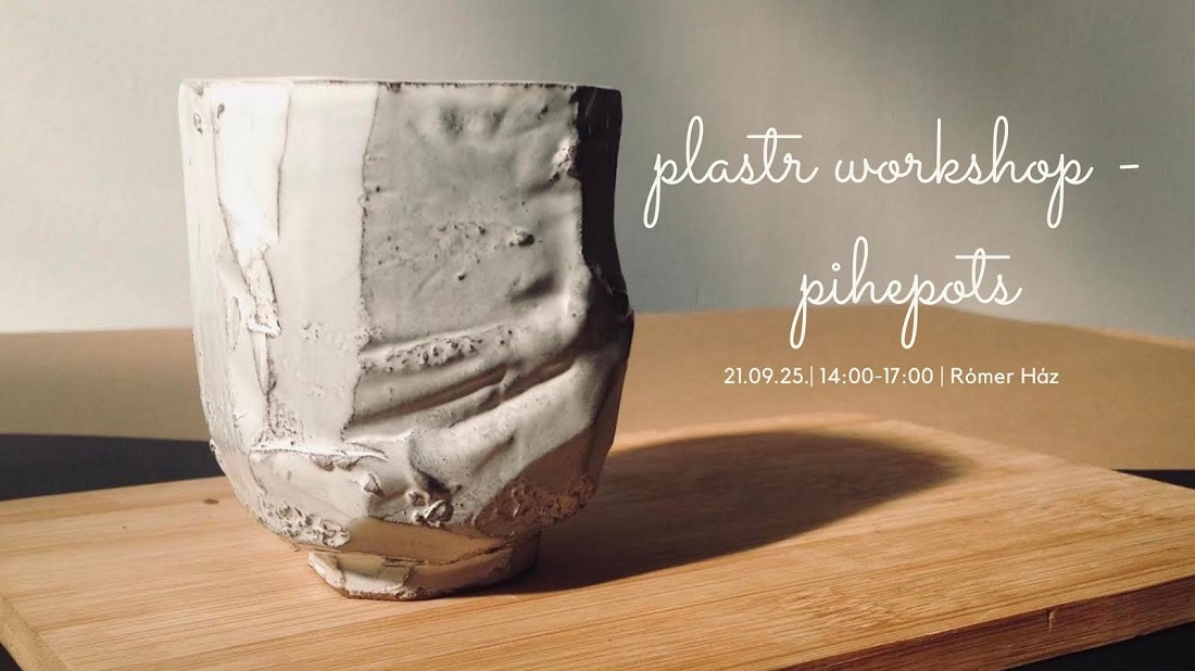 Plastr Workshop: Pihepots