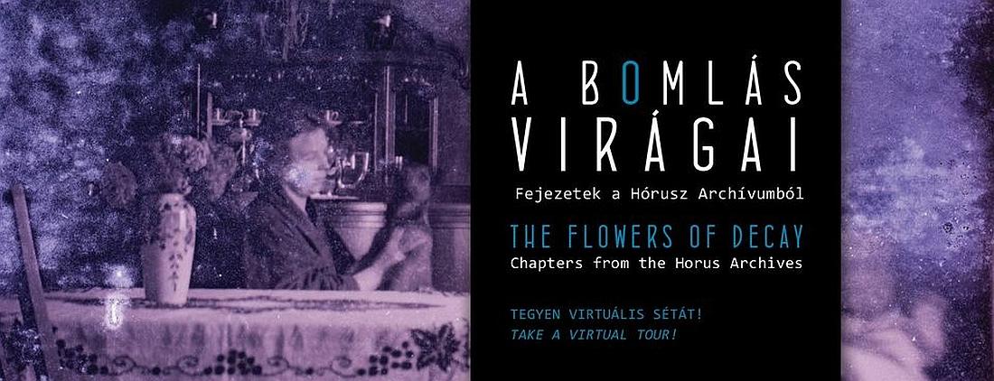 Virtuális séta extra | A bomlás virágai | Fejezetek a Hórusz Archívumból