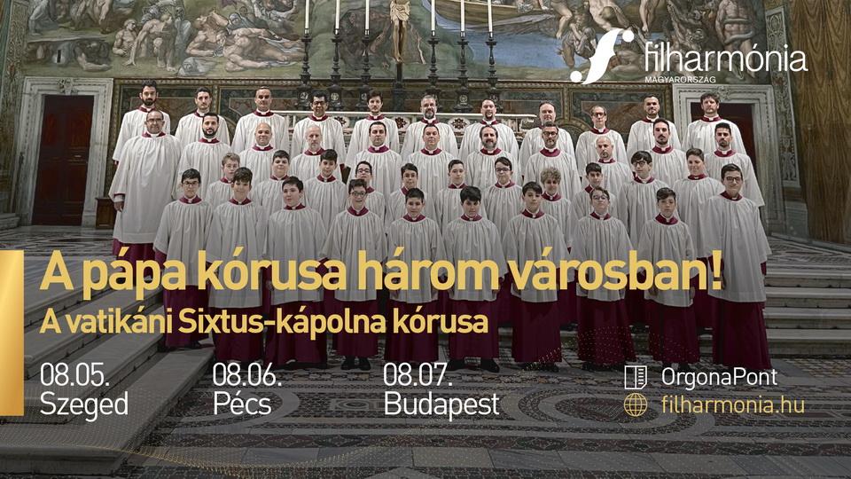 A vatikáni Sixtus-kápolna kórus koncertje - 2021 Turné