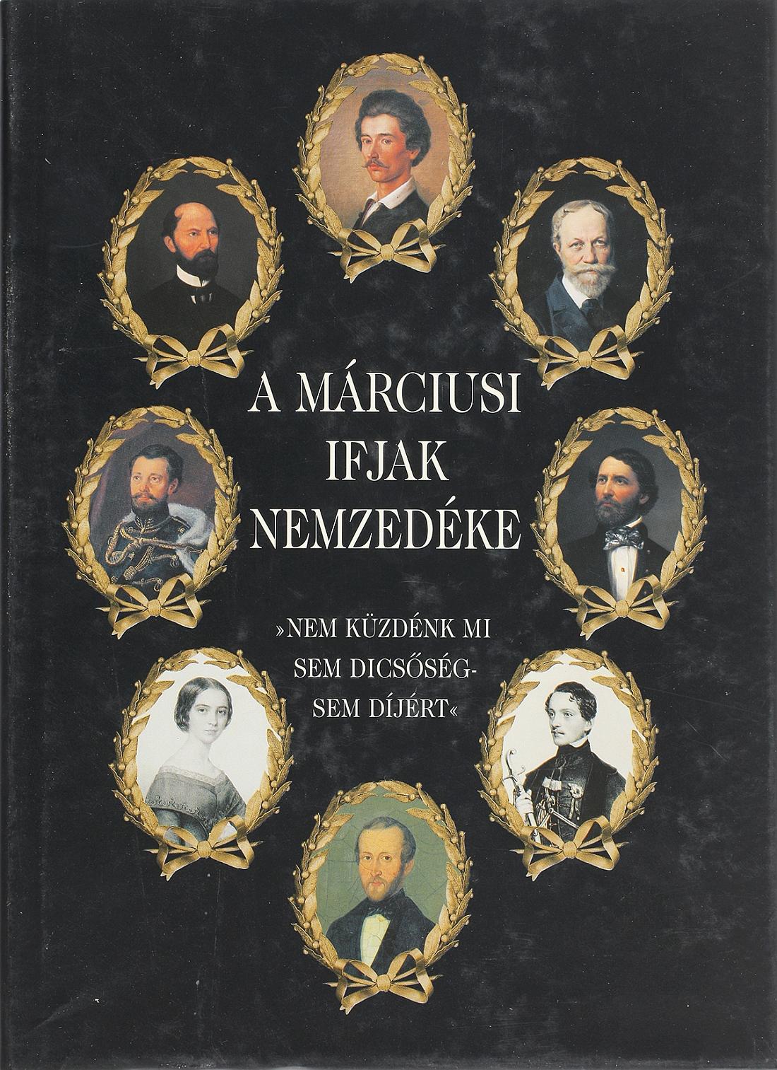 Könyv | A márciusi ifjak nemzedéke
